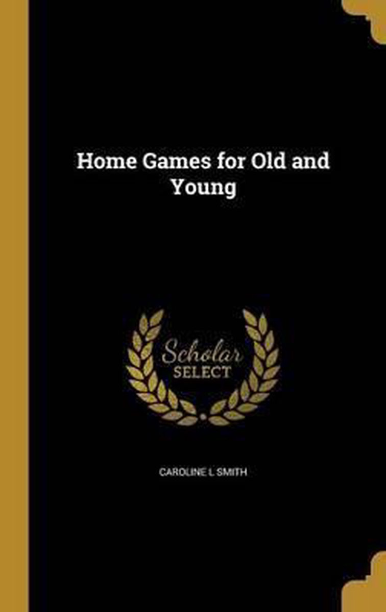 Home Games for Old and Young