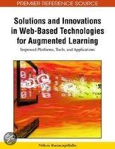 Solutions and Innovations in Web-Based Technologies for Augmented Learning