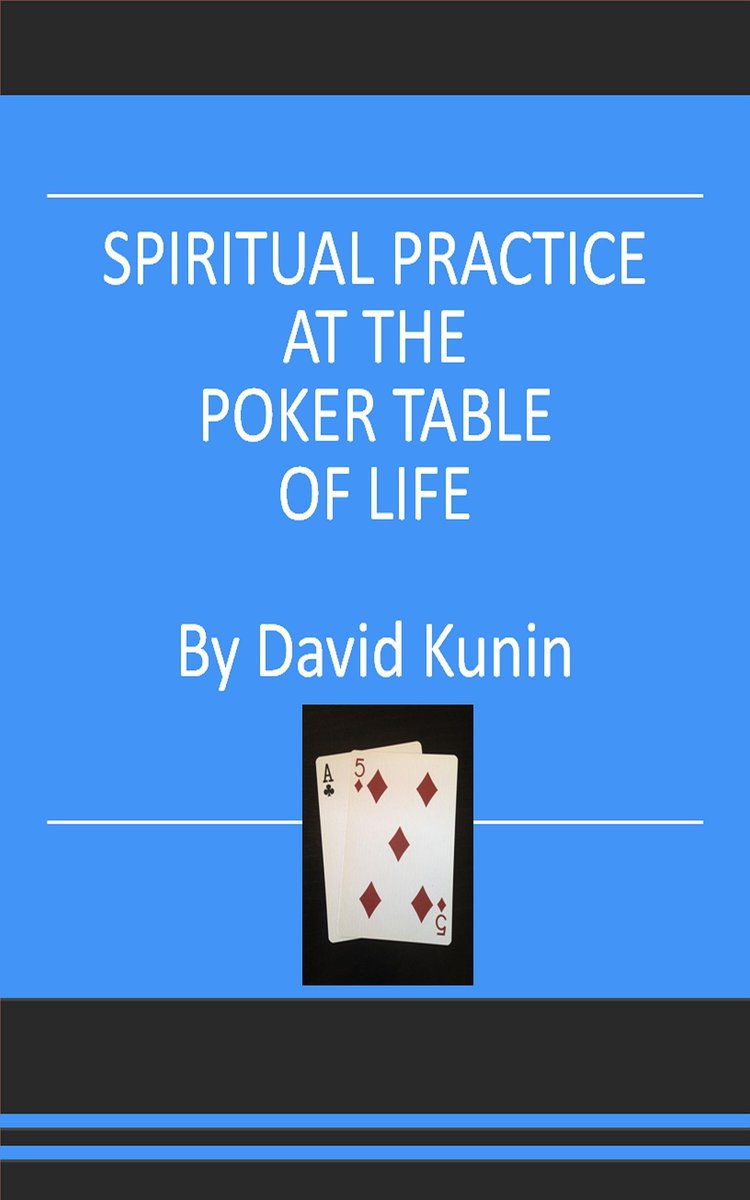 Spiritual Practice at the Poker Table of Life