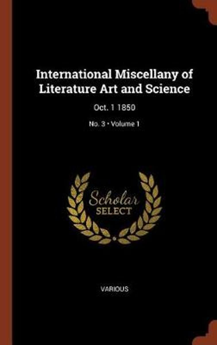 International Miscellany of Literature Art and Science