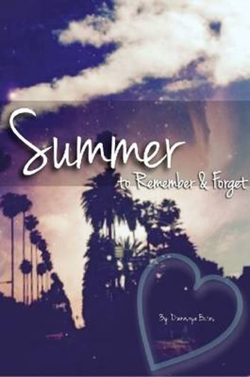 Summer to Remember & Forget