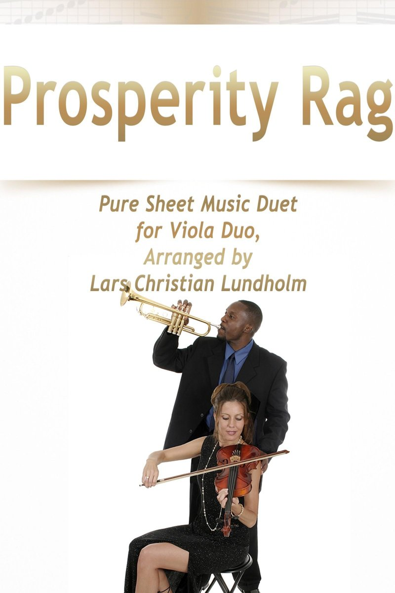 Prosperity Rag Pure Sheet Music Duet for Viola Duo, Arranged by Lars Christian Lundholm