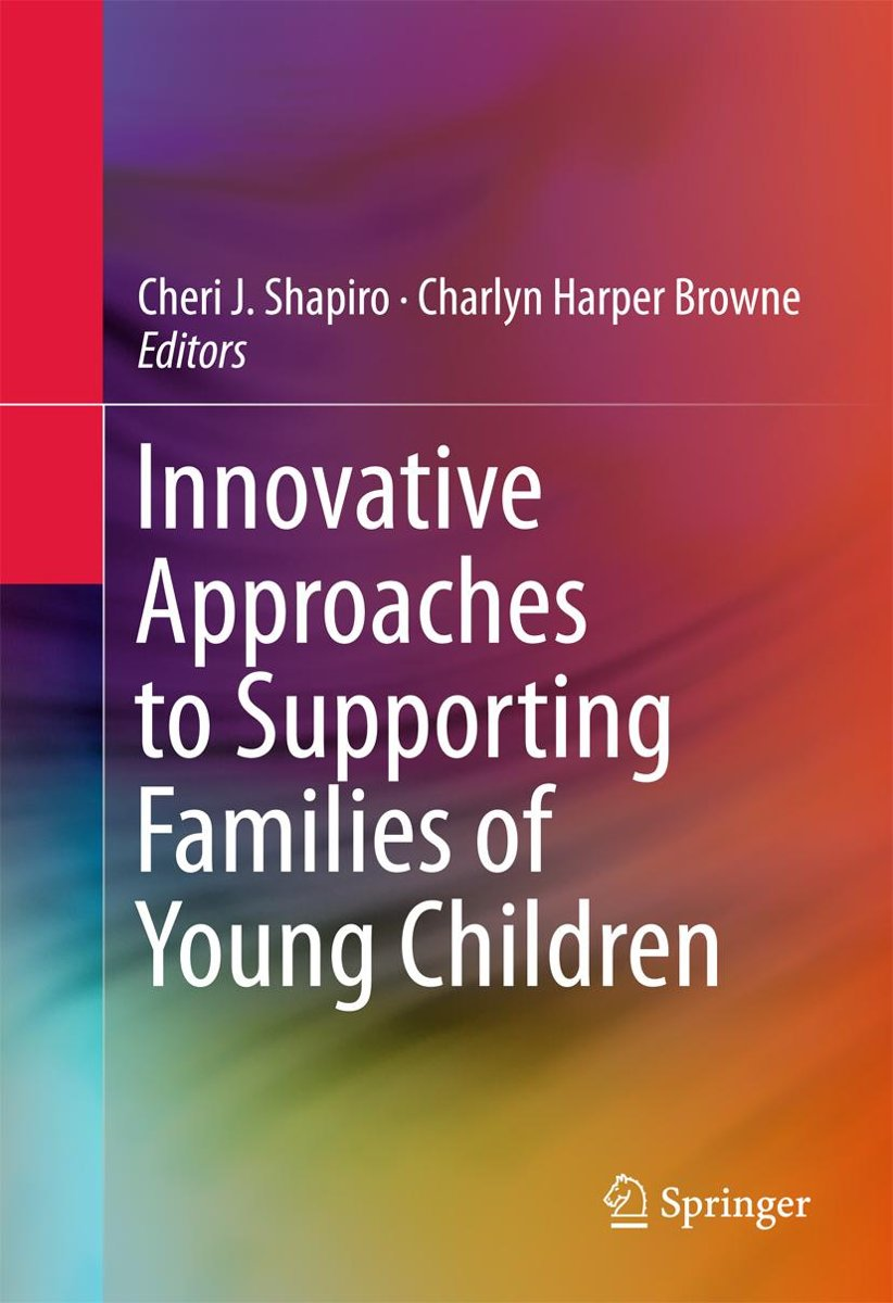 Innovative Approaches to Supporting Families of Young Children