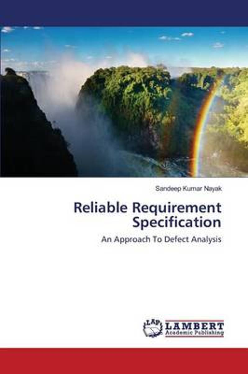 Reliable Requirement Specification