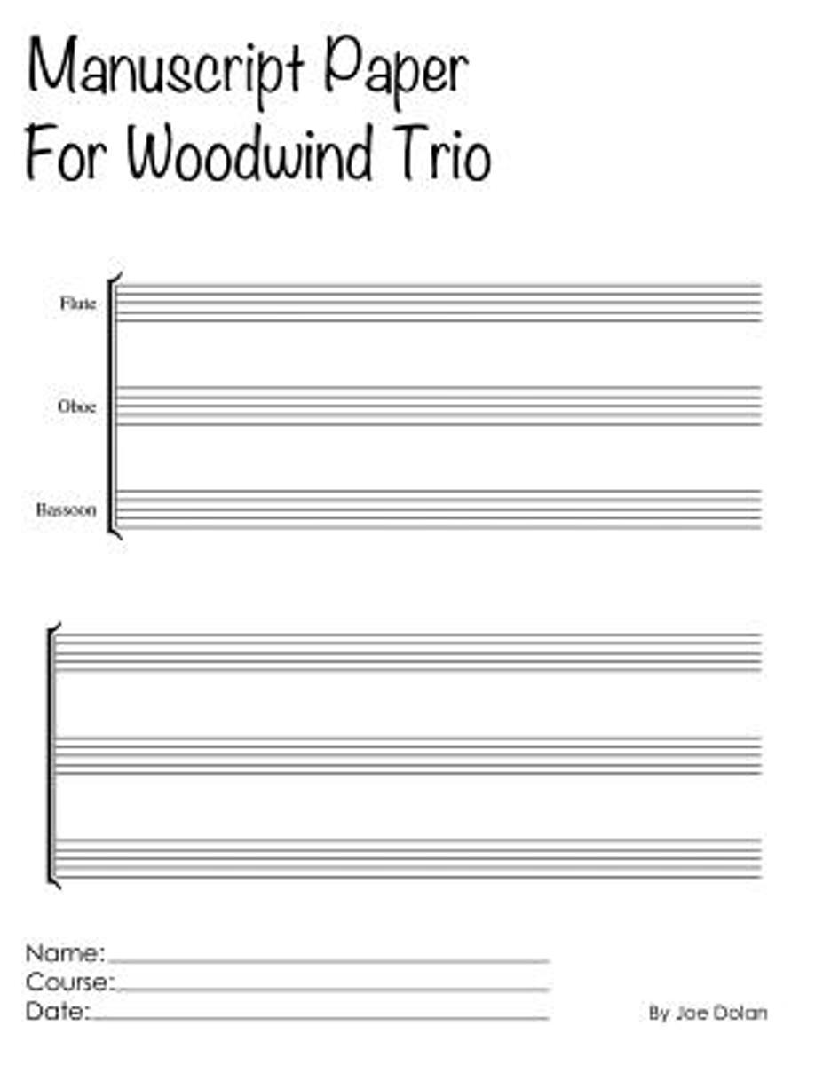 Manuscript Paper for Woodwind Trio