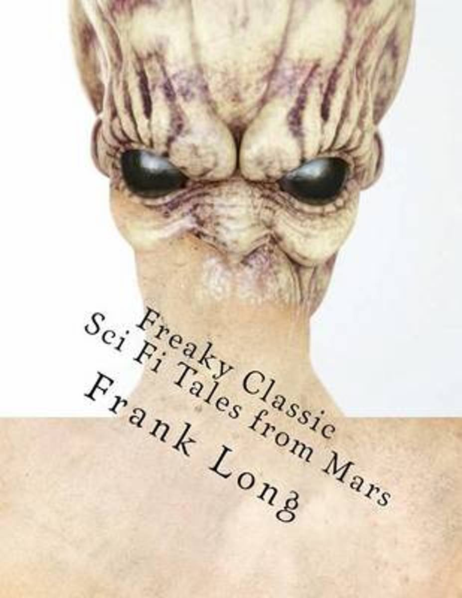 Freaky Classic Sci Fi Tales from Mars