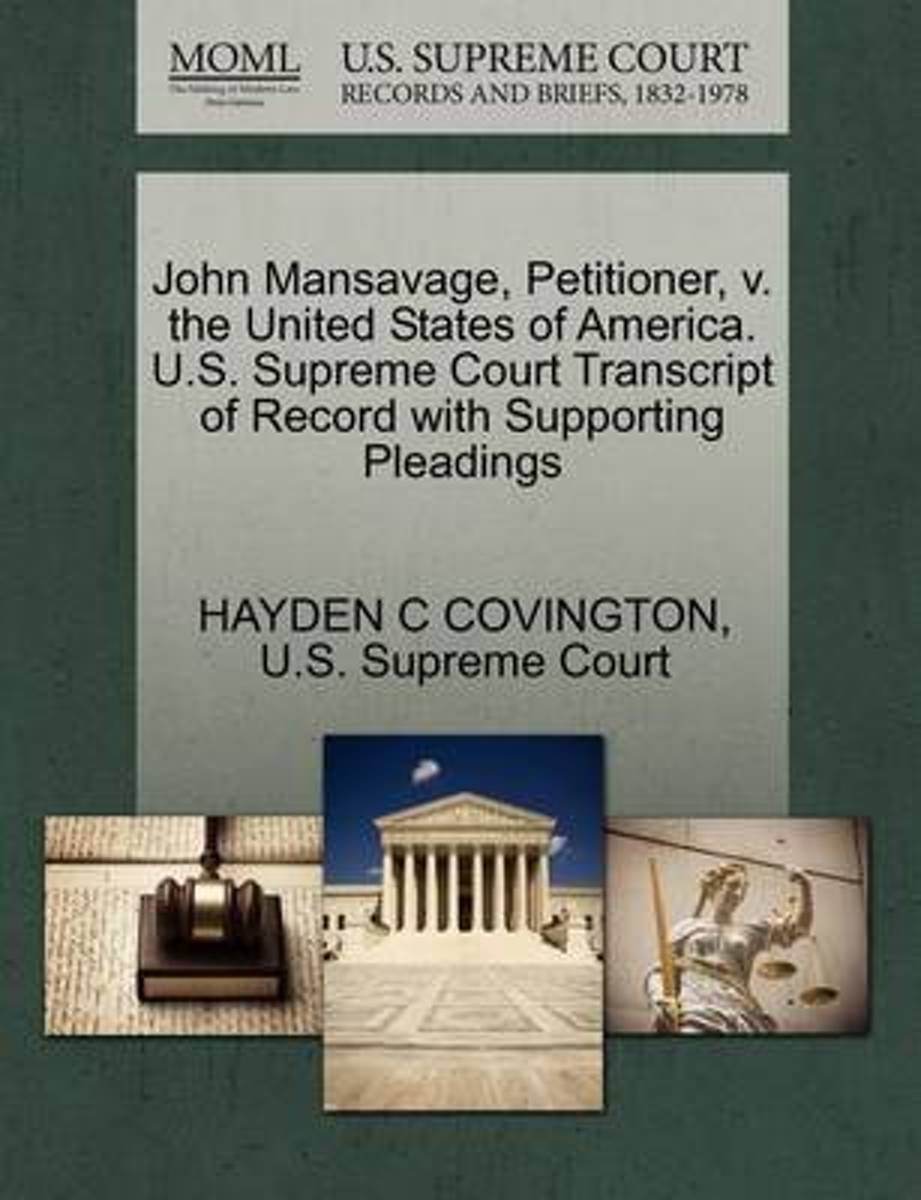 John Mansavage, Petitioner, V. the United States of America. U.S. Supreme Court Transcript of Record with Supporting Pleadings