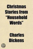 Christmas Stories From  Household Words