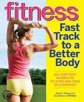 Fitness Fast Track To A Better Body