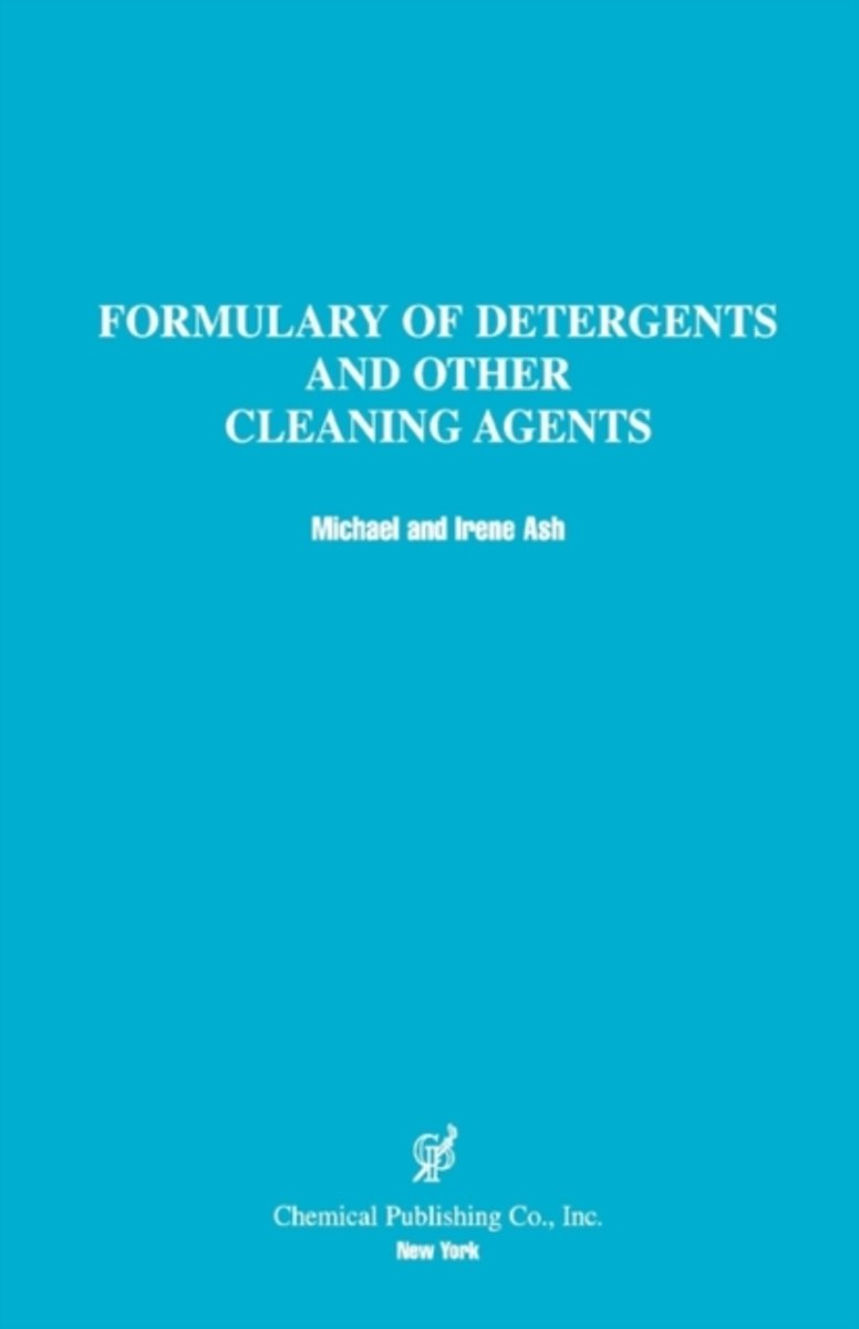 A Formulary of Detergents and Other Cleaning Agents