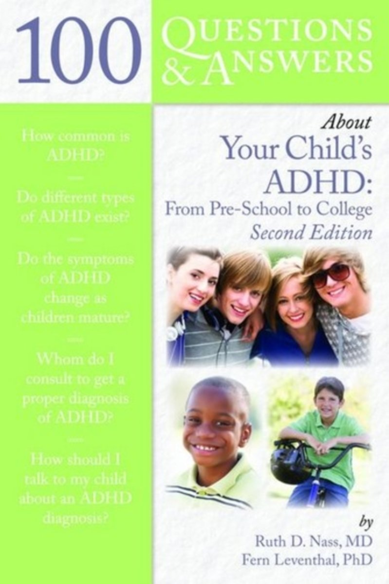 100 Questions & Answers About Your Child's ADHD