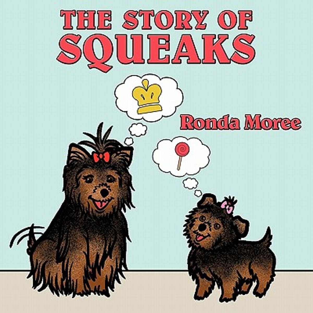 The Story Of Squeaks