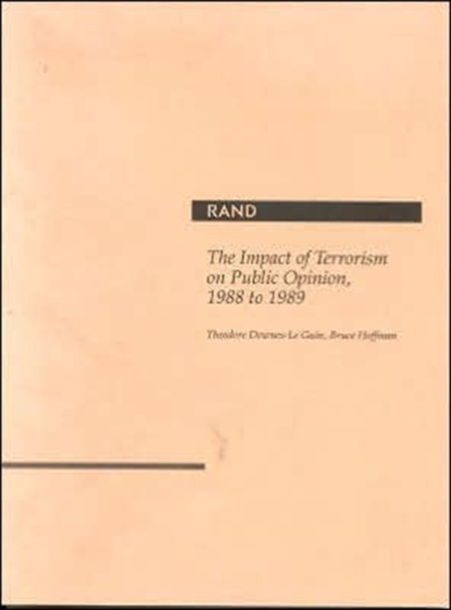 The Impact of Terrorism on Public Opinion, 1988 to 1989