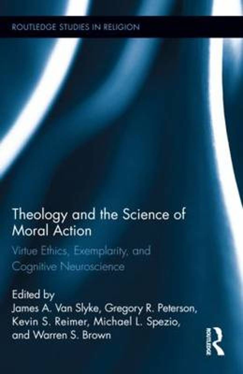 Theology and the Science of Moral Action