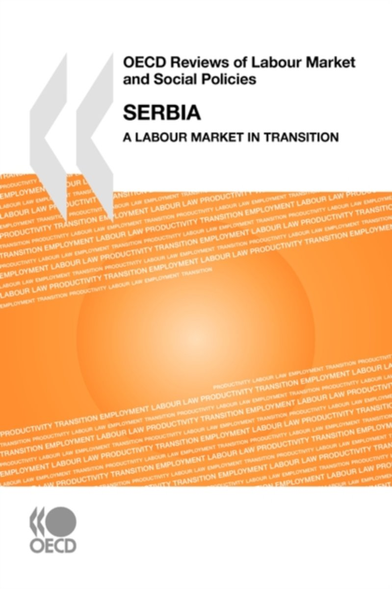 OECD Reviews of Labour Market and Social Policies Serbia