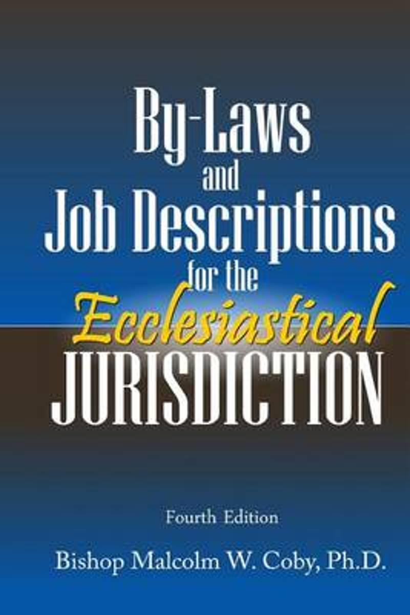 Bylaws and Job Descriptions for the Ecclesiastical Jurisdiction