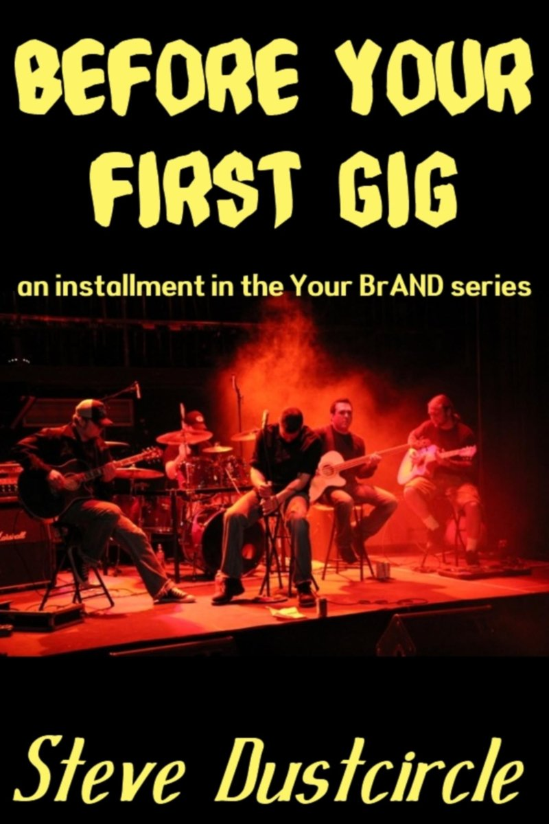 Before Your First Gig