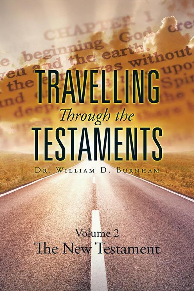 Travelling Through the Testaments Volume 2