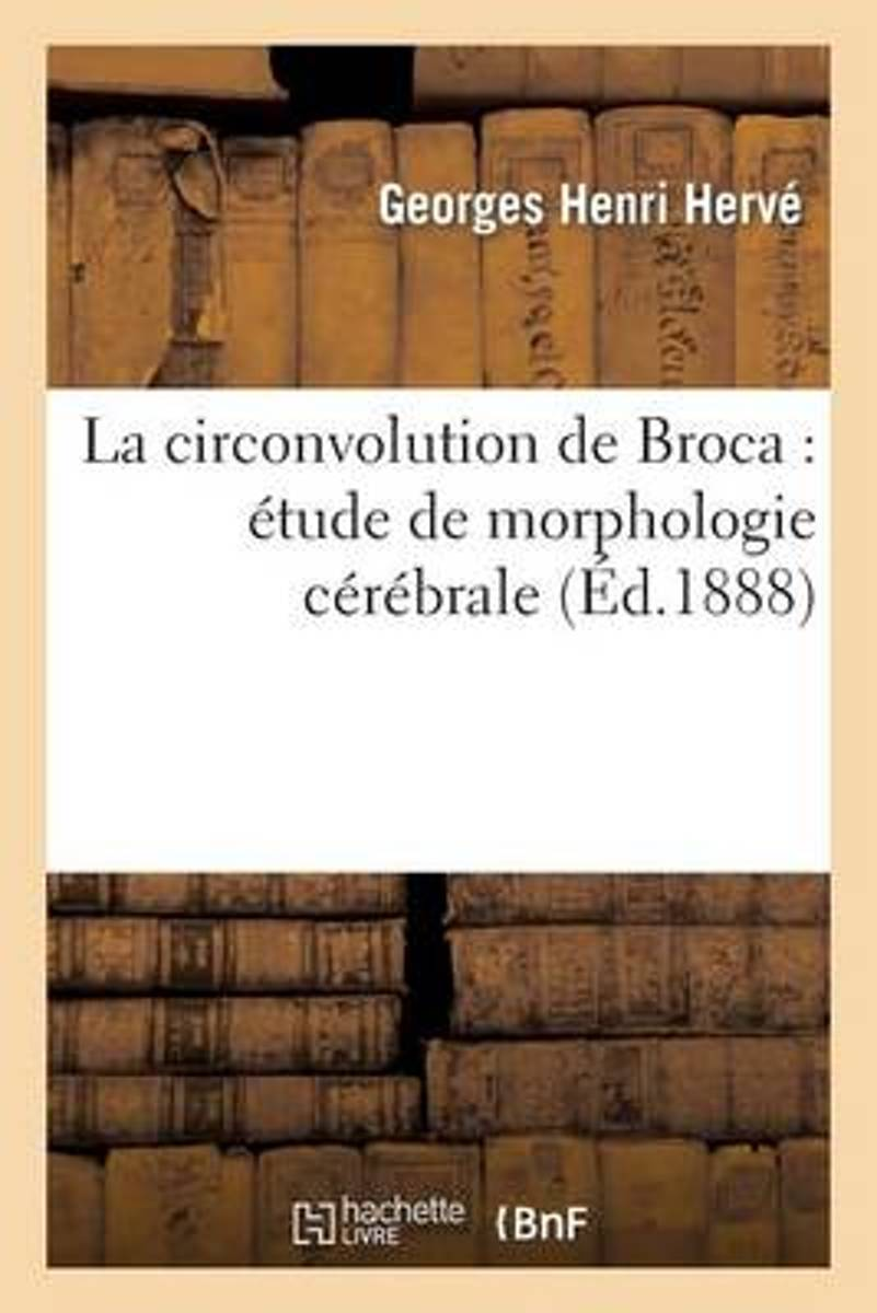 La Circonvolution de Broca