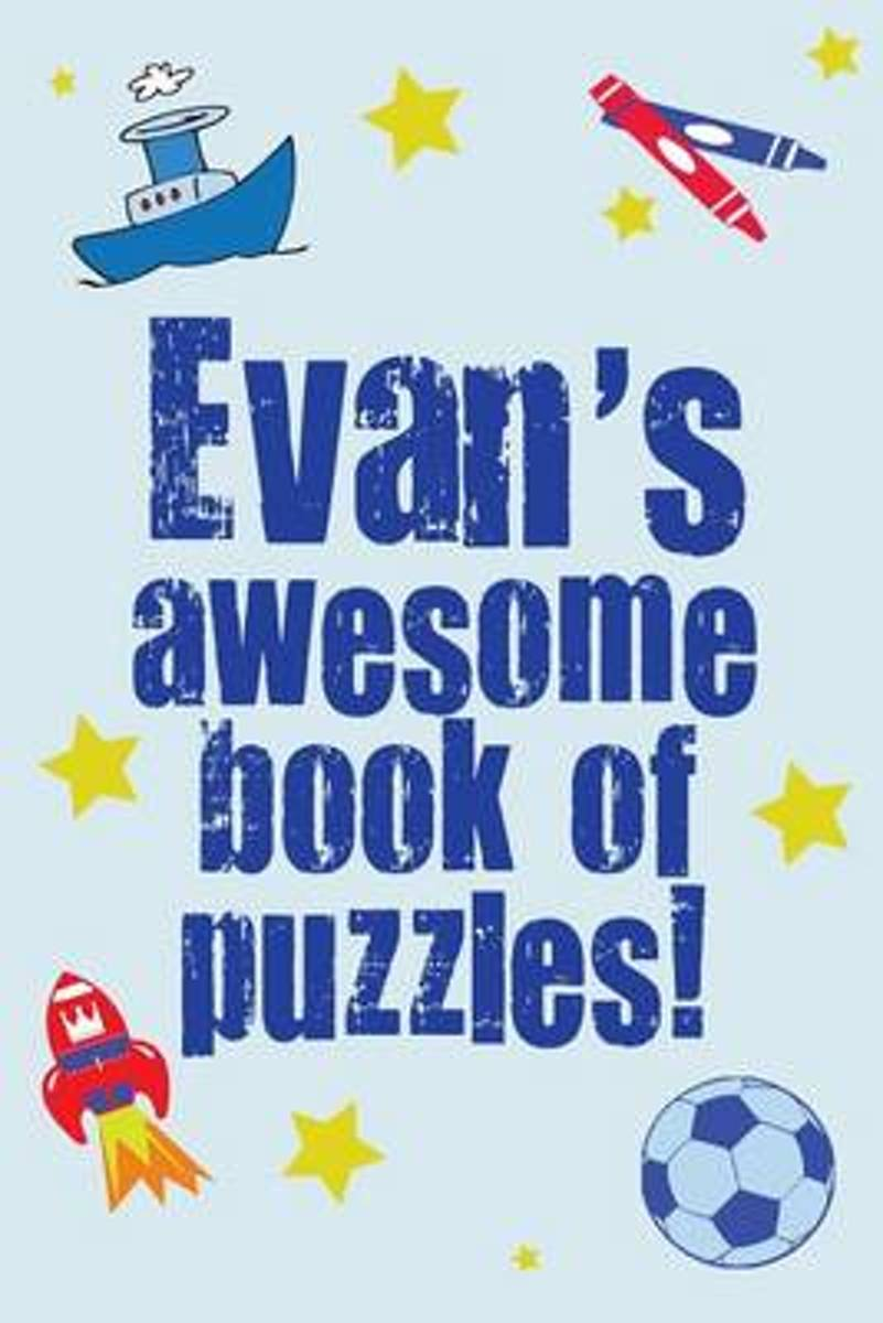 Evan's Awesome Book of Puzzles!