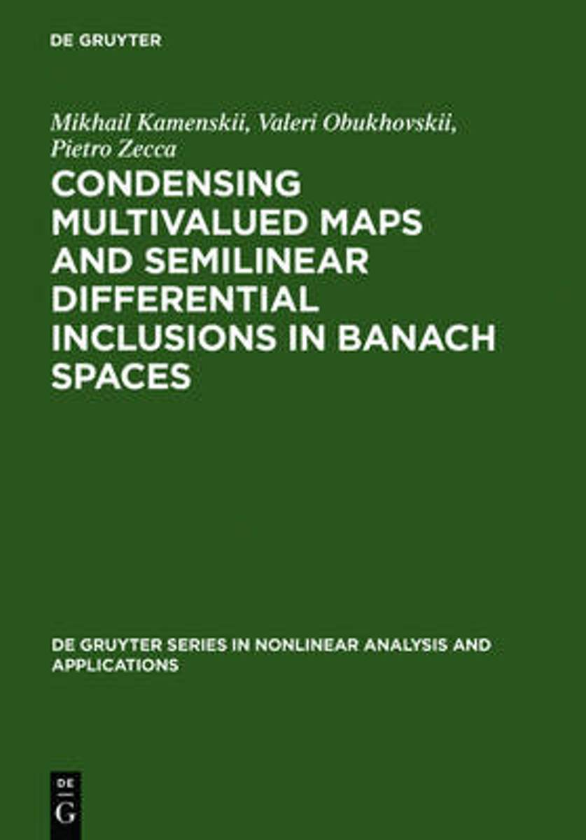 Condensing Multivalued Maps and Semilinear Differential Inclusions in Banach Spaces