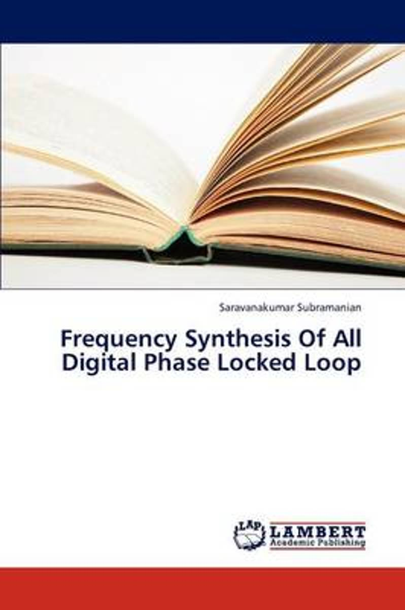 Frequency Synthesis of All Digital Phase Locked Loop