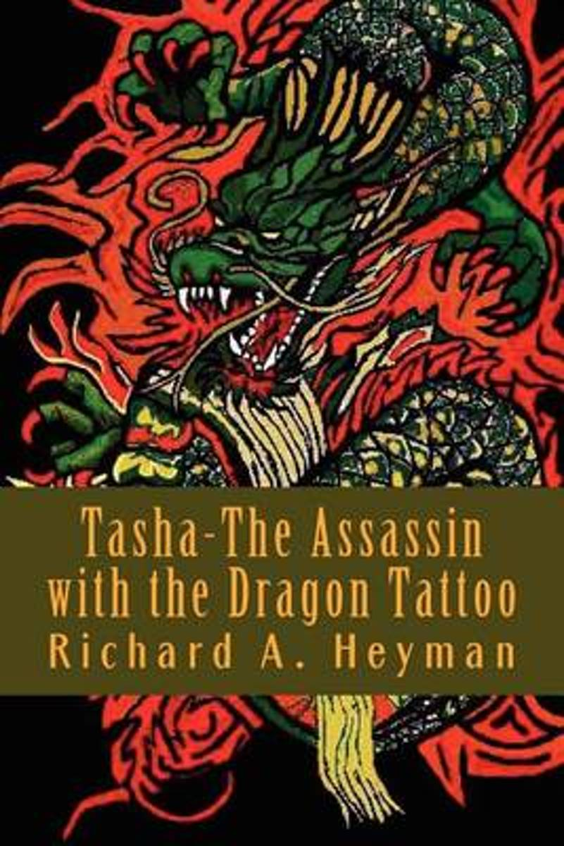 Tasha-The Assassin with the Dragon Tattoo