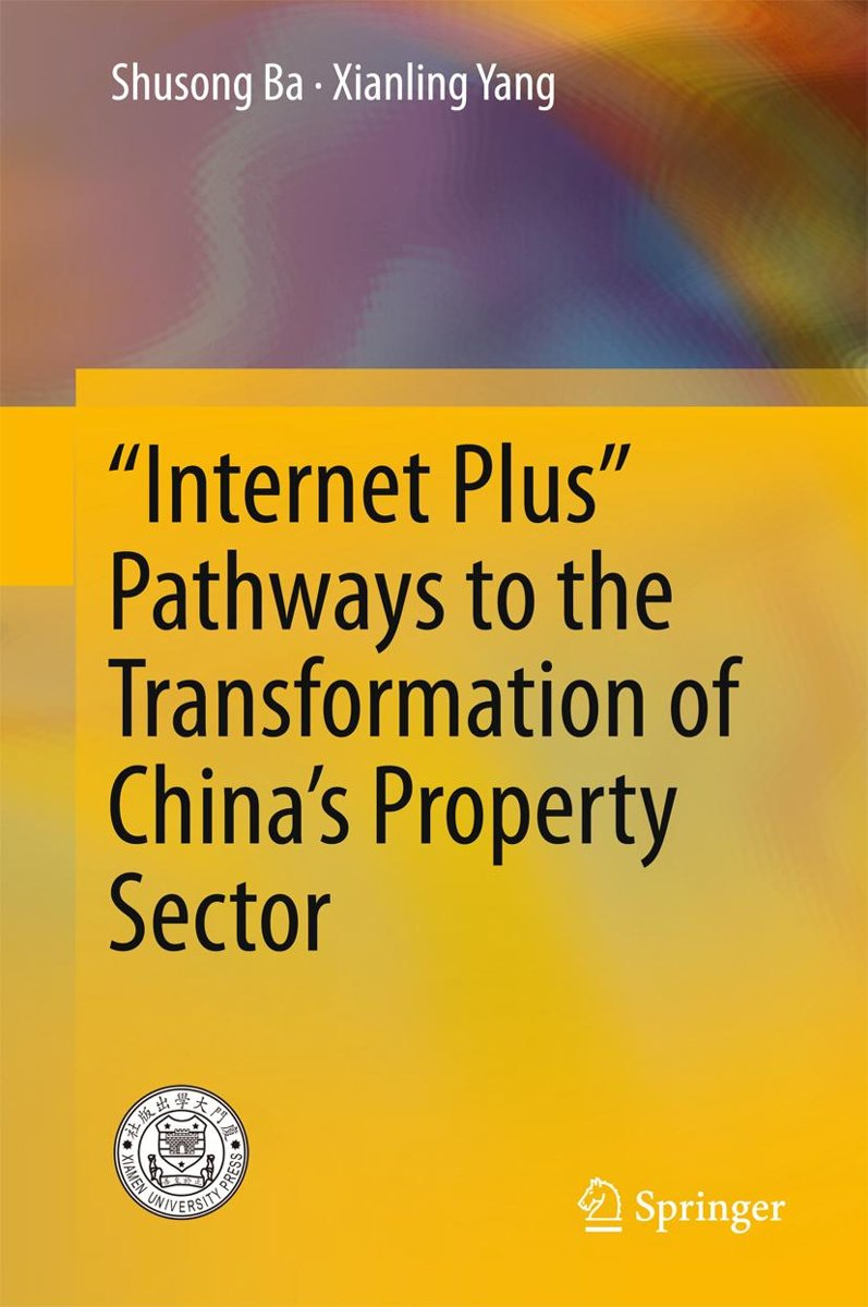 """Internet Plus"""" Pathways to the Transformation of China's Property Sector"""