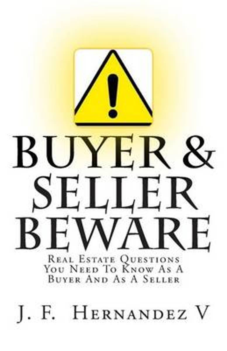Buyers & Sellers Beware