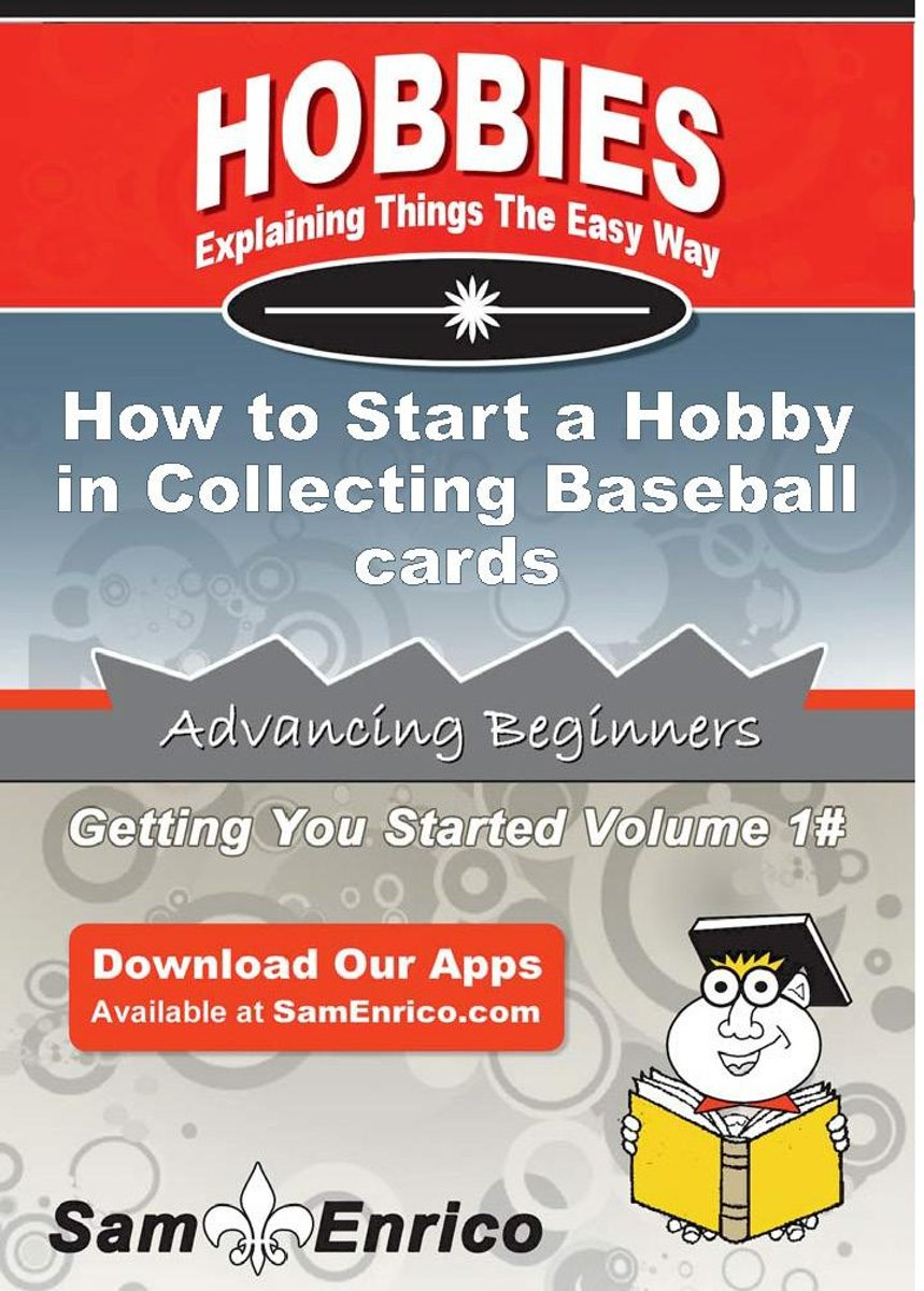 How to Start a Hobby in Collecting Baseball cards