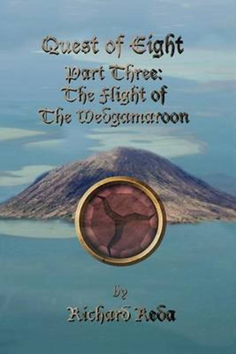 Quest of Eight - Part Three - The Flight of the Wedgamaroon
