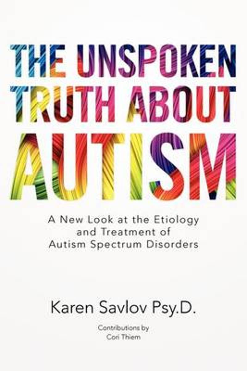 The Unspoken Truth about Autism