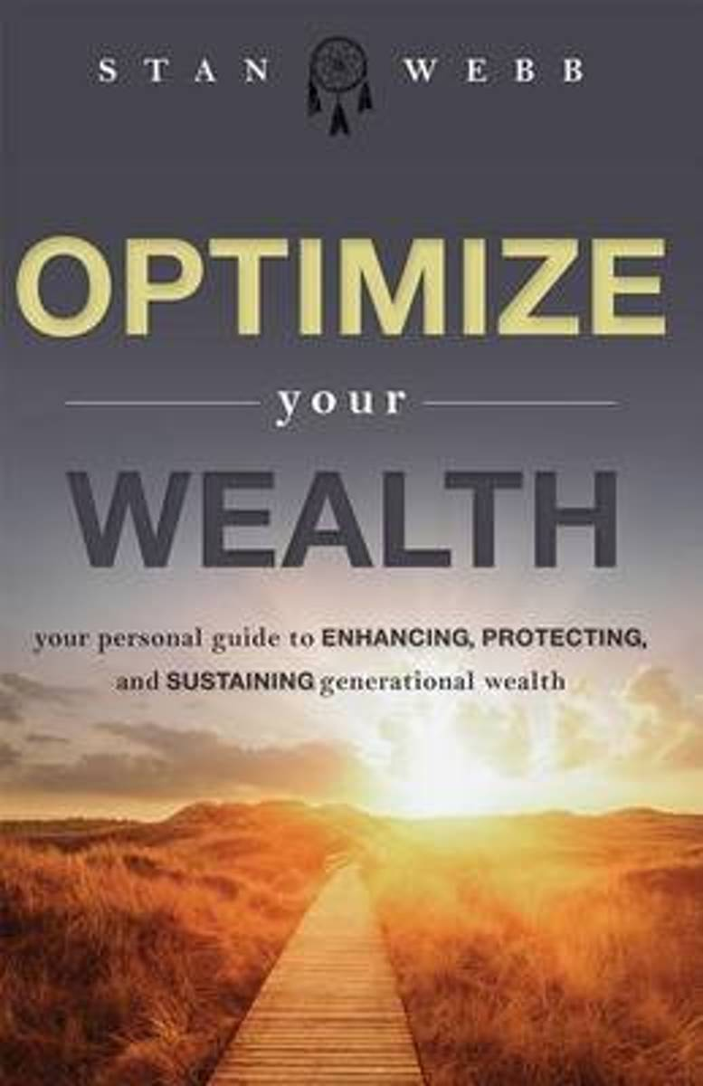 Optimize Your Wealth