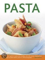 Pasta: The Best-Ever Guide to Pasta and Noodles, with 260 Recipes Ranging from Hearty Soups to Baked Dishes, Shown in 1300 Ph