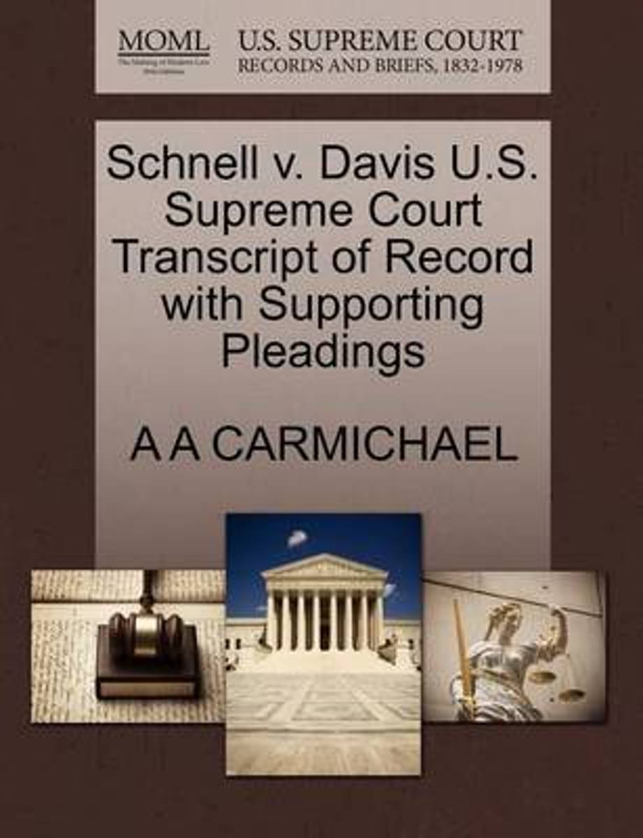 Schnell V. Davis U.S. Supreme Court Transcript of Record with Supporting Pleadings