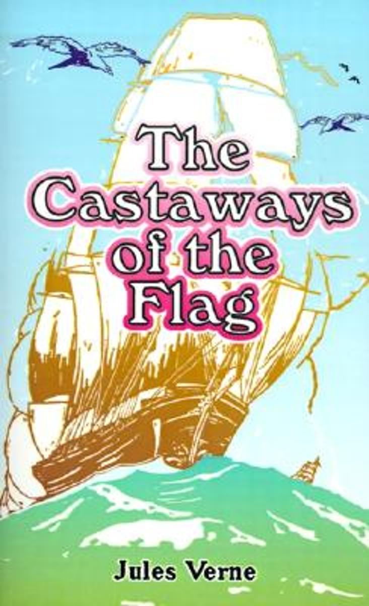 The Castaways of the Flag
