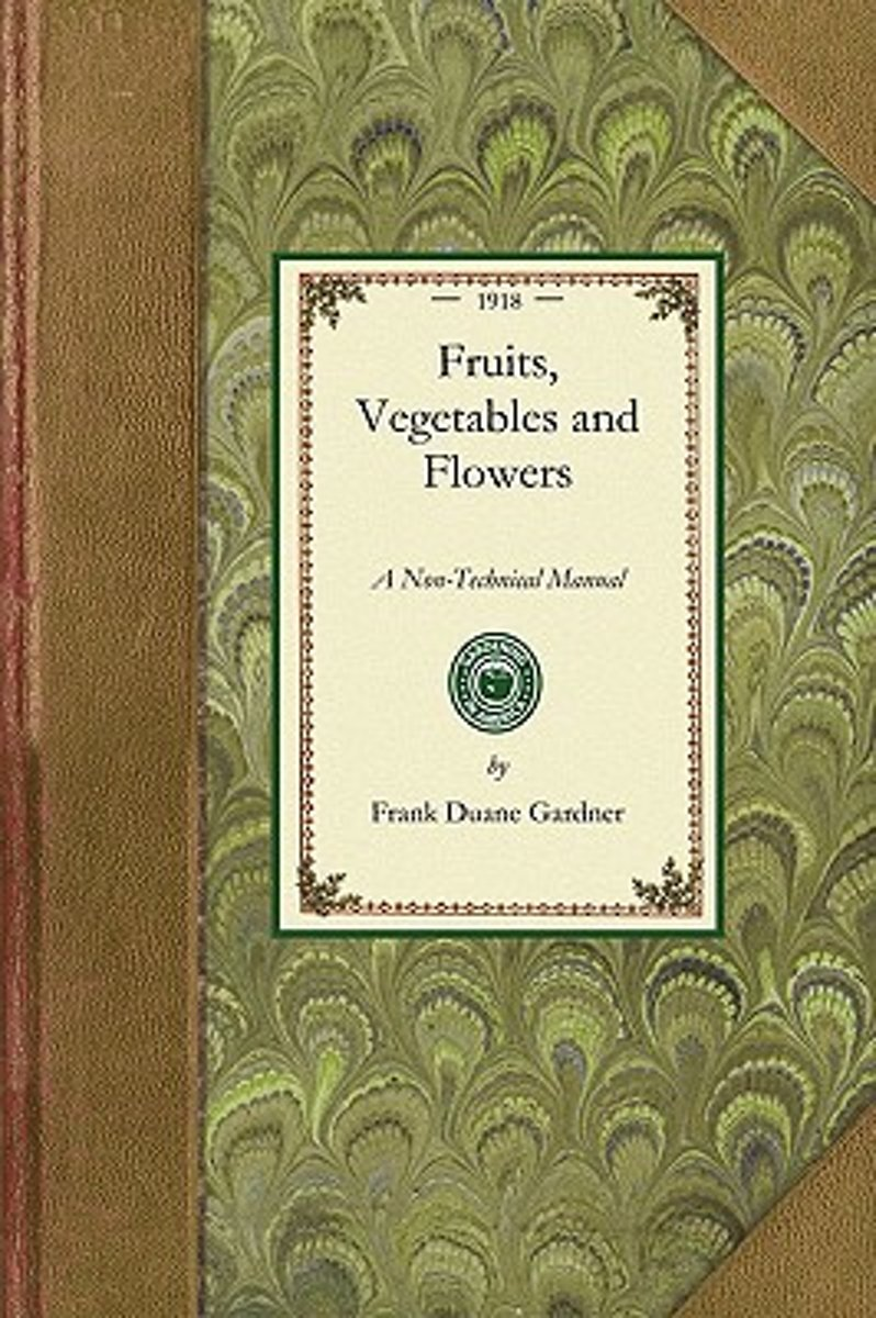 Fruits, Vegetables and Flowers