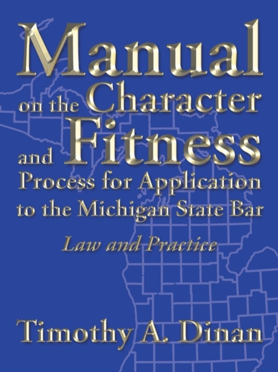 Manual on the Character and Fitness Process for Application to the Michigan State Bar image