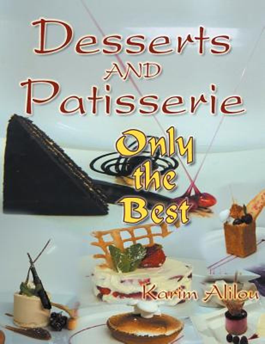 Desserts and Patisserie