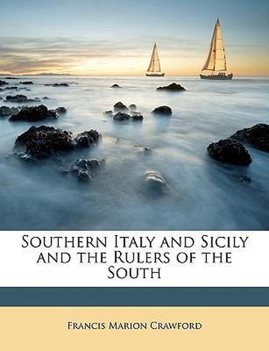 Southern Italy and Sicily and the Rulers of the South