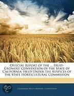 Official Report Of The ... Fruit-Growers' Convention Of The State Of California
