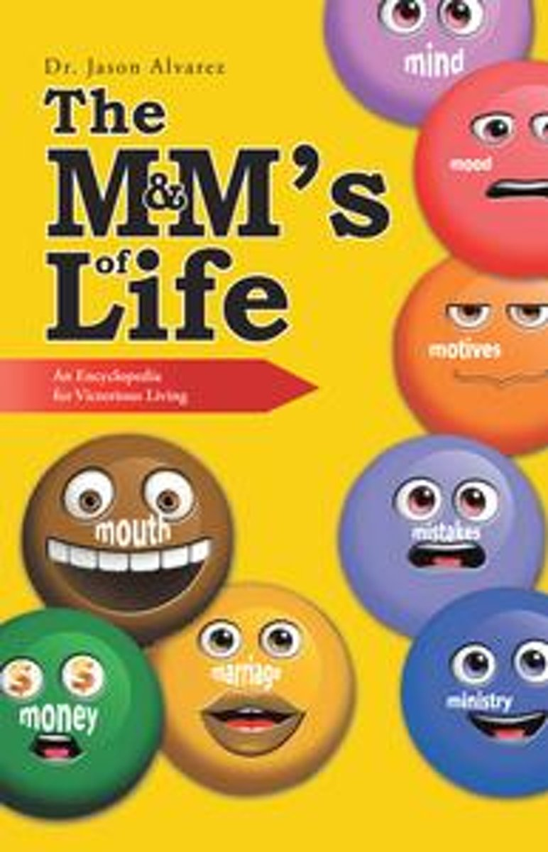 The M&M'S of Life