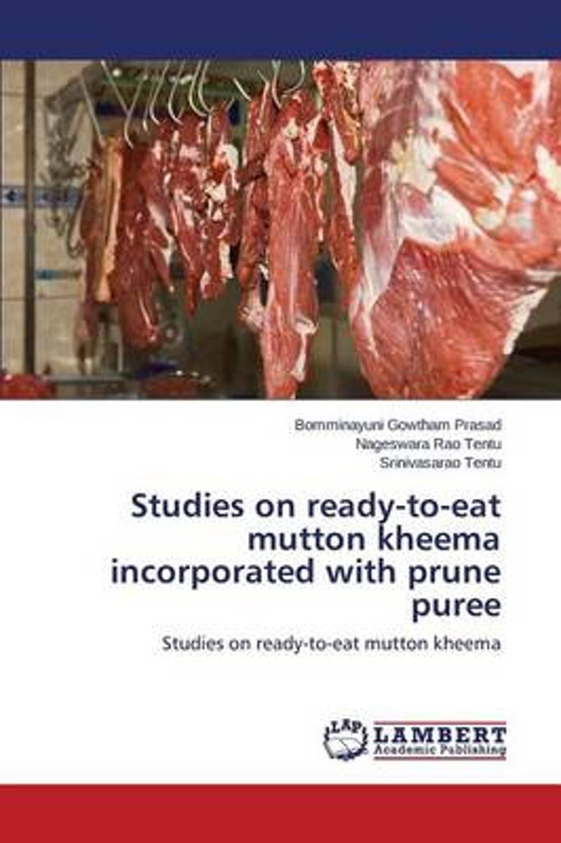 Studies on Ready-To-Eat Mutton Kheema Incorporated with Prune Puree