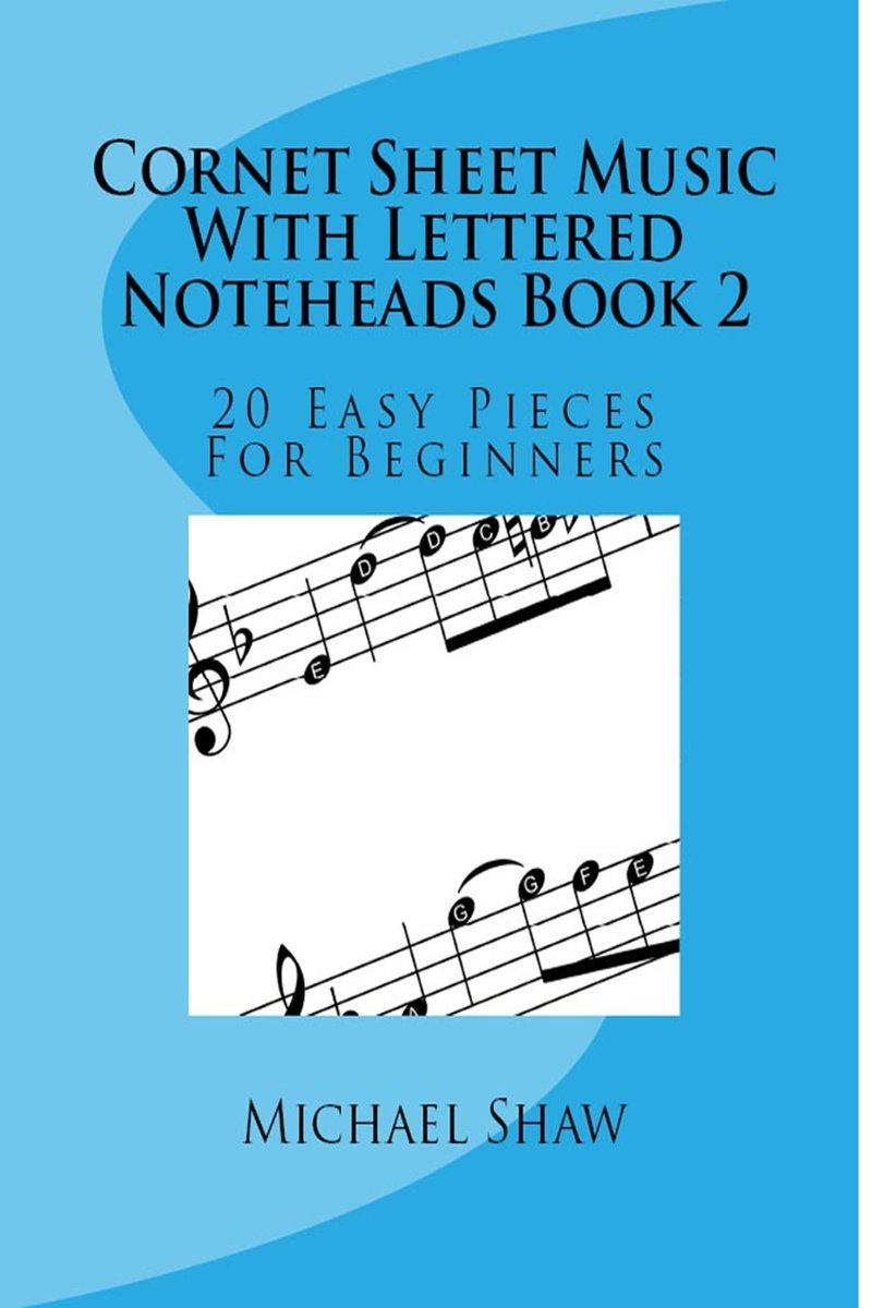 Cornet Sheet Music With Lettered Noteheads Book 2