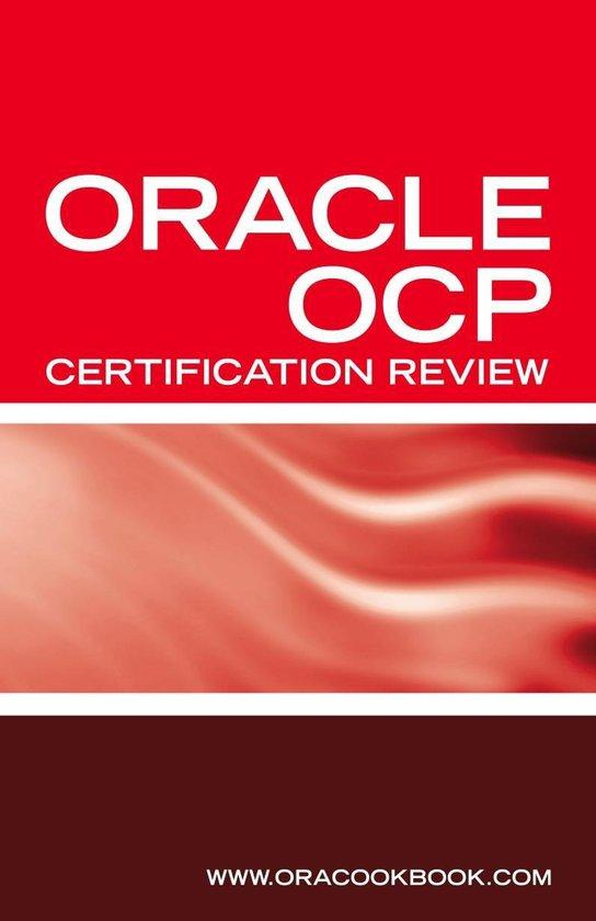 Ultimate Unofficial Oracle OCP Certification Review Guide: Oracle Certified Professional Job Interview Questions