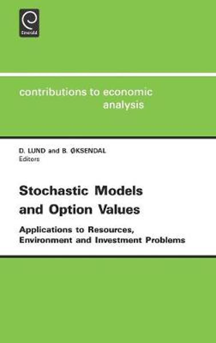 Stochastic Models and Option Values