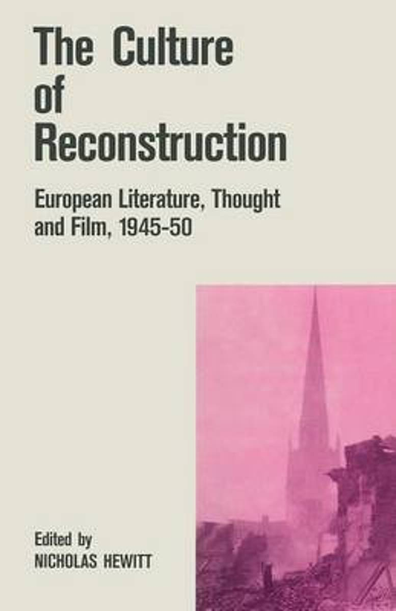 The Culture of Reconstruction