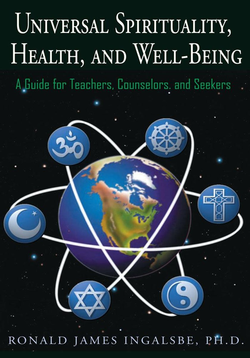 Universal Spirituality, Health, and Well-Being