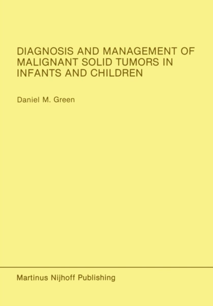 Diagnosis and Management of Malignant Solid Tumors in Infants and Children
