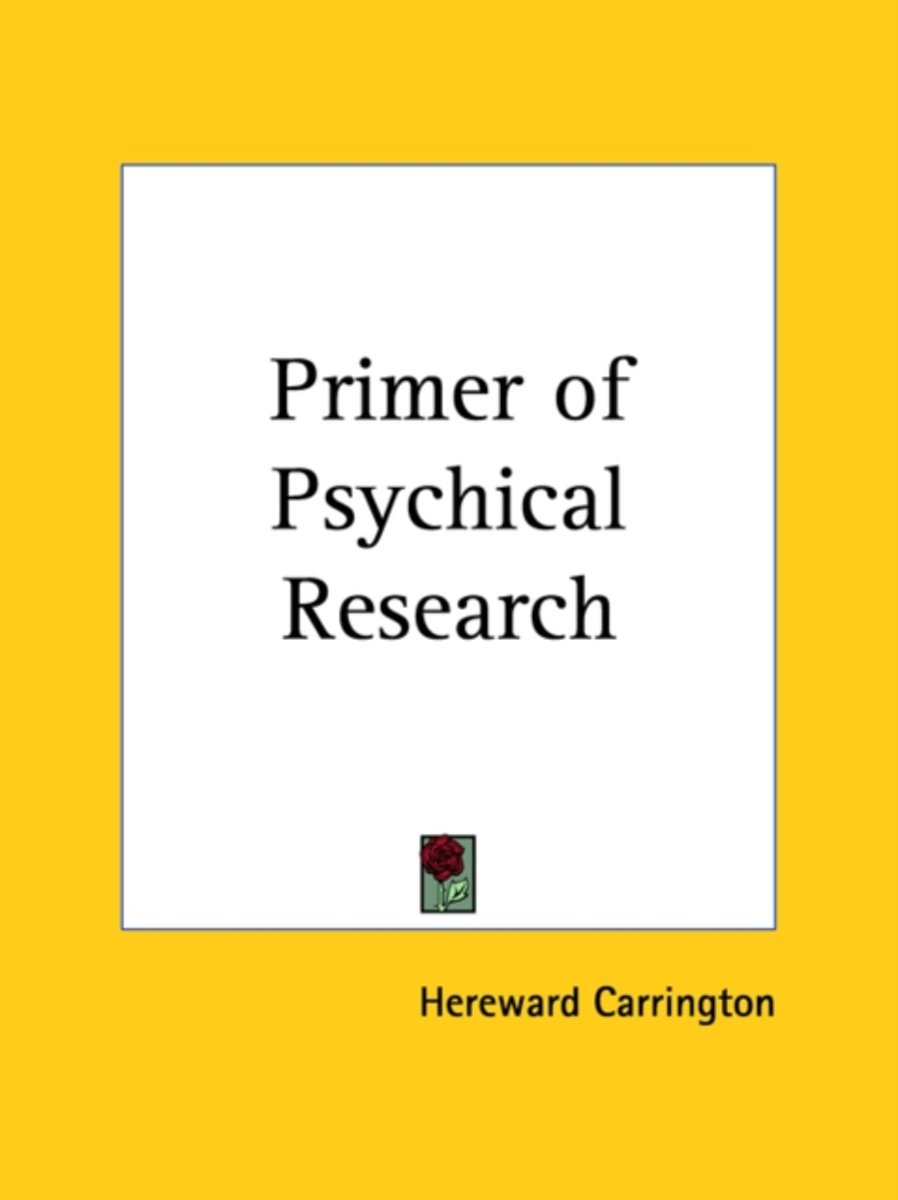 Primer of Psychical Research (1932)